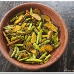 Kaya – Achinga Payar Mezhukkupuratti / Raw Banana and Runner Beans Stir-fry